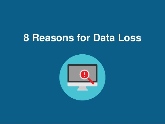 8 Reasons for Data Loss