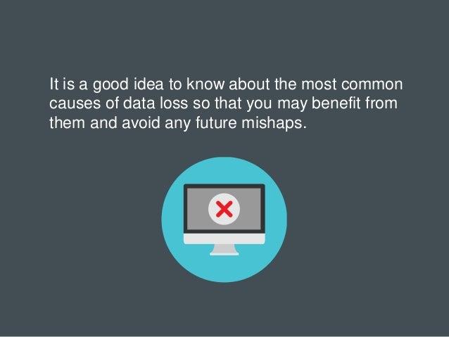8 Reasons For Data Loss