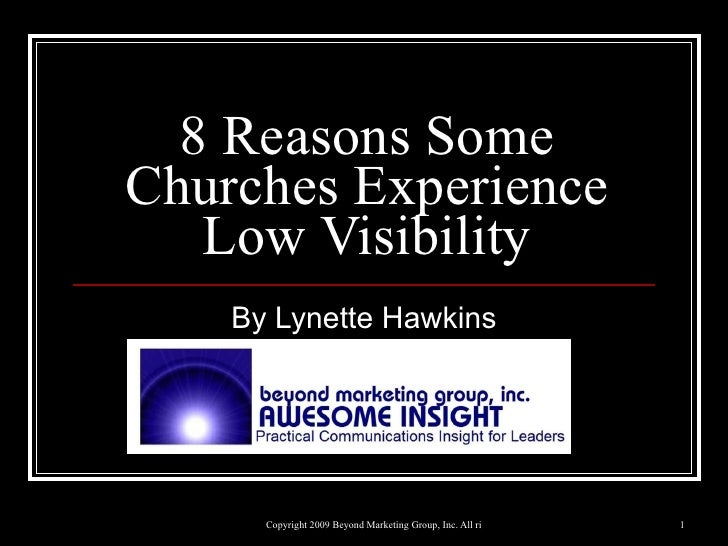 8 Reasons Some Churches Experience Low Visibility By Lynette Hawkins