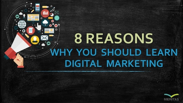 8 REASONS WHY YOU SHOULD LEARN DIGITAL MARKETING