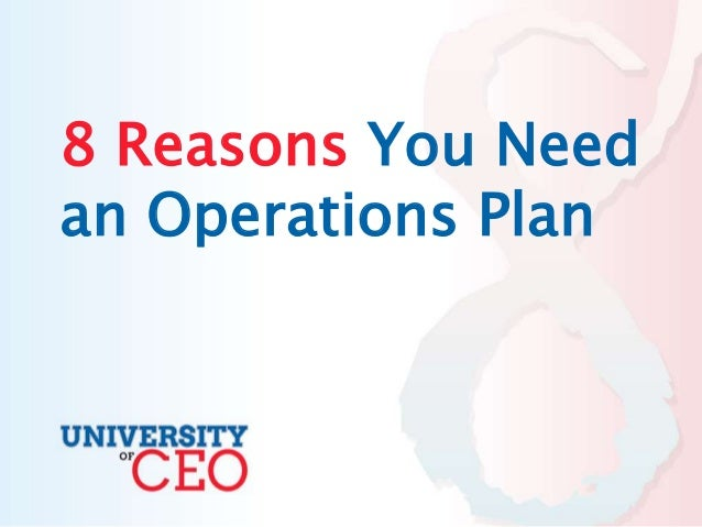 8 Reasons You Need an Operations Plan