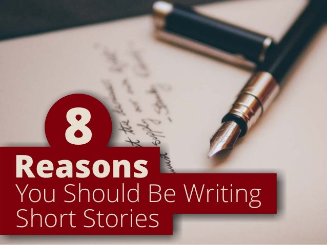 You Should Be Writing Short Stories Reasons 8