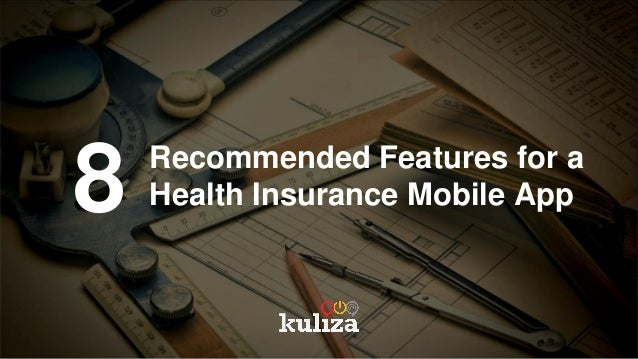 8 Recommended Features for a Health Insurance Mobile App