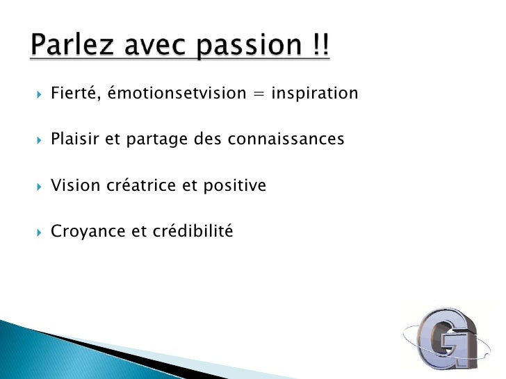 Fierté, émotionsetvision = inspiration<br />Plaisir et partage des connaissances<br />Vision créatrice et positive<br />Cr...