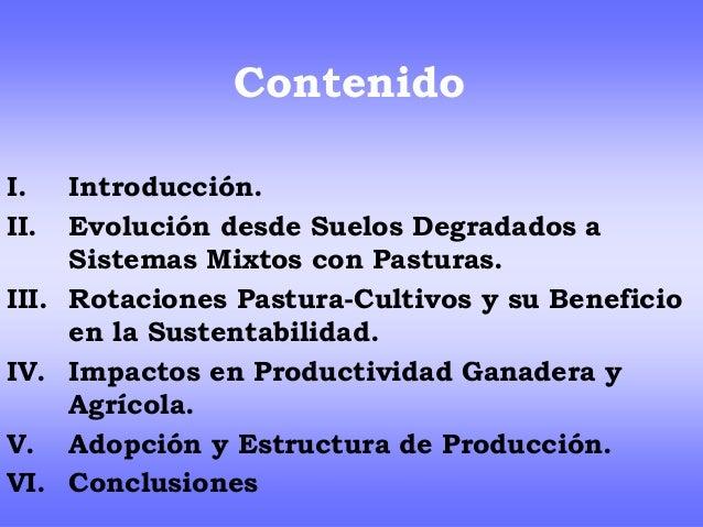 Recuperación de suelos degradados con sistemas integrados de agricultura y pecuaria Uruguay; Un estudio de caso Slide 2