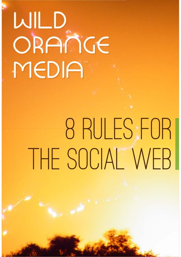 8 RULES FOR THE SOCIAL WEB
