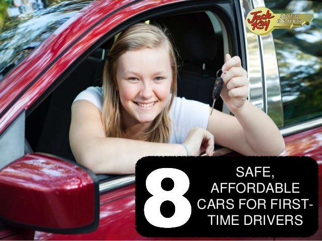 First Time Driver >> 8 Safe Affordable Cars For First Time Drivers