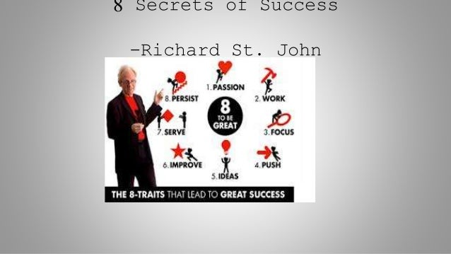 8 Secrets of Success -Richard St. John