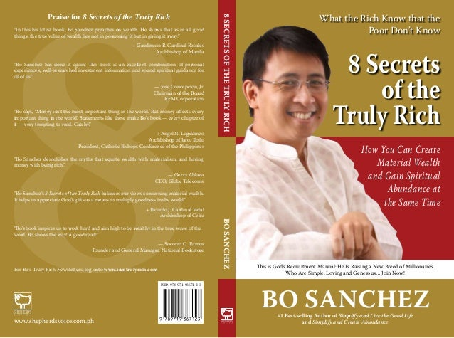 What the Rich Know that the Poor Don't Know 8 Secrets of the Truly Rich Bo Sanchez#1 Best-selling Author of Simplify and L...