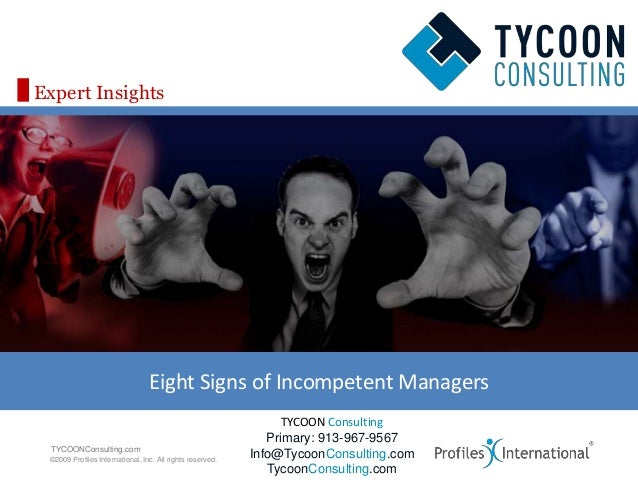 Expert Insights                                 Eight Signs of Incompetent Managers                                       ...