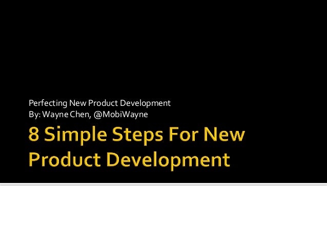 Perfecting  New  Product  Development   By:  Wayne  Chen,  @MobiWayne    © 2013!  @POCKETSQRMEDIA | POCKET...