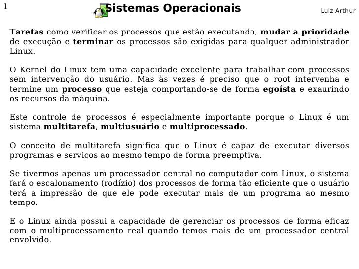 1                         Sistemas Operacionais                               Luiz Arthur       Tarefas como verificar os ...