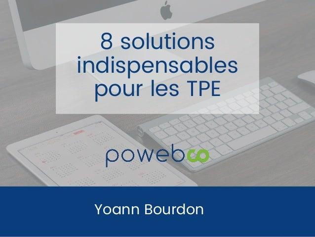 Yoann Bourdon 8 solutions indispensables pour les TPE