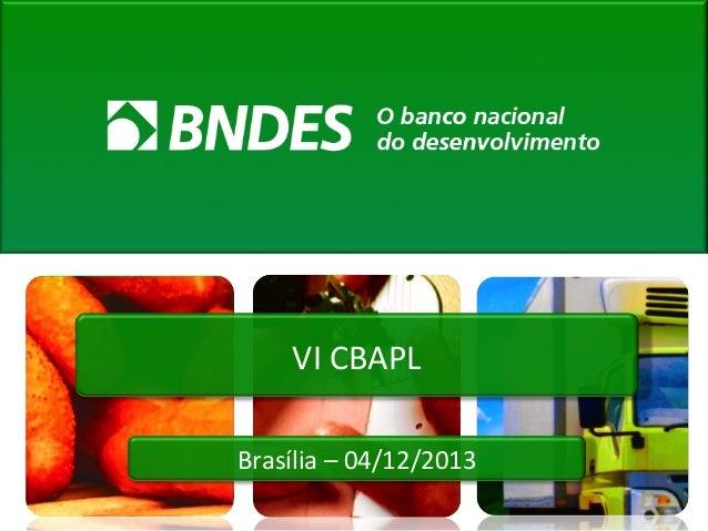 VI CBAPL Brasília – 04/12/2013
