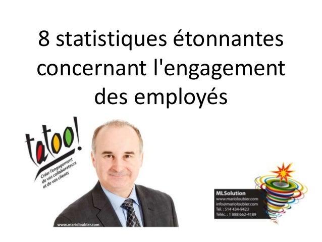 8 statistiques étonnantes concernant l'engagement des employés
