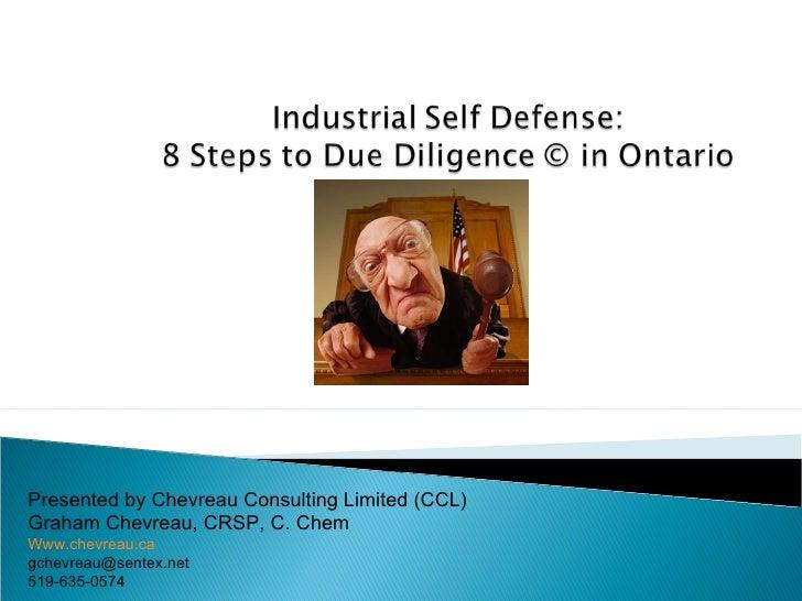 Presented by Chevreau Consulting Limited (CCL) Graham Chevreau, CRSP, C. Chem W ww.chevreau.ca [email_address] 519-635-0574