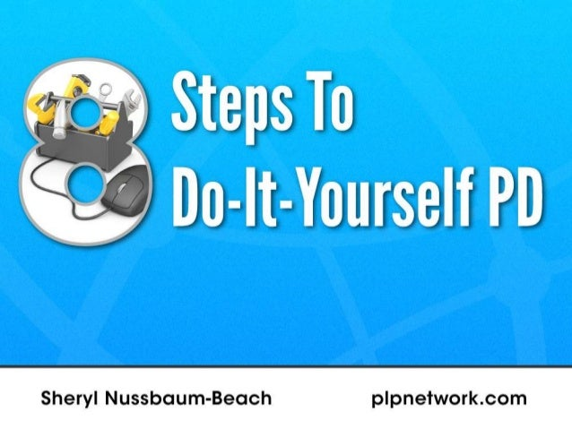 Sheryl Nussbaum-Beach Co-Founder & CEO Powerful Learning Practice, LLC http://plpnetwork.com sheryl@plpnetwork.com Preside...