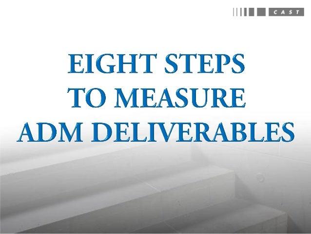8 Steps to Measure ADM Deliverables