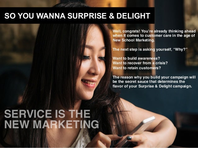 8 Steps to the Ultimate Surprise & Delight Campaign  Slide 3