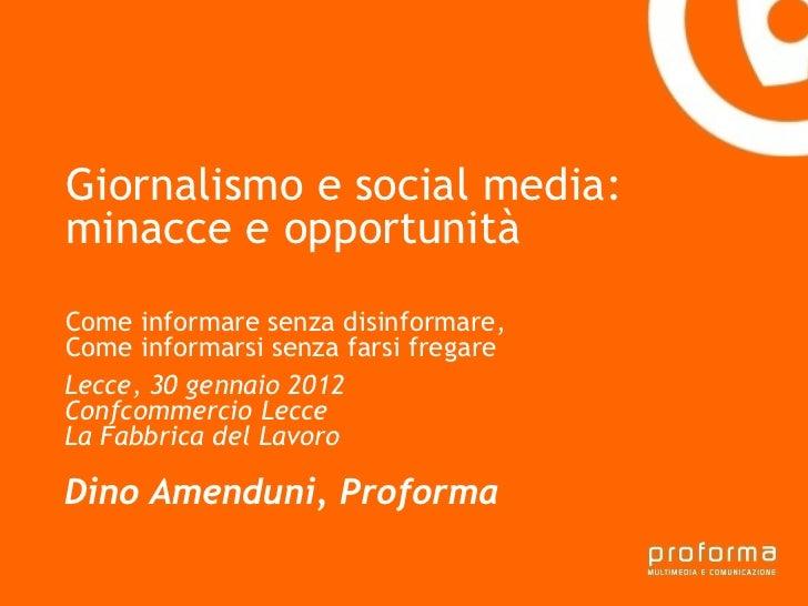 Strategia di comunicazione Gianni Florido e la Provincia di Taranto Giornalismo e social media: minacce e opportunità Come...