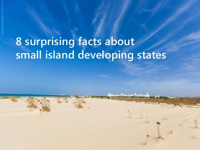 8 surprising facts about small island developing states