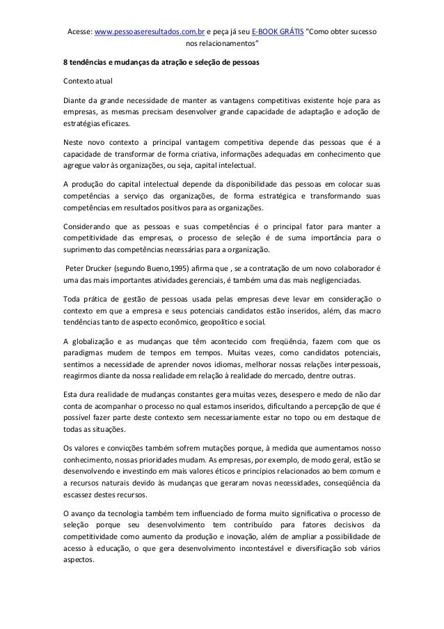 """Acesse: www.pessoaseresultados.com.br e peça já seu E-BOOK GRÁTIS """"Como obter sucesso nos relacionamentos"""" 8 tendências e ..."""