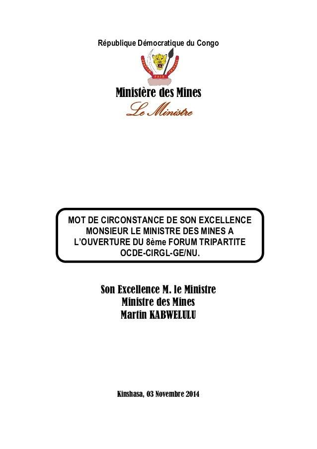 République Démocratique du Congo  Ministère des Mines  Le Ministre  Son Excellence M. le Ministre  Ministre des Mines  Mar...