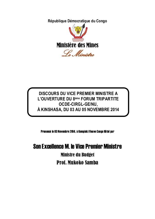 République Démocratique du Congo  Ministère des Mines  Le Ministre  Prononcé le 03 Novembre 2014, à Kempiski Fleuve Congo ...