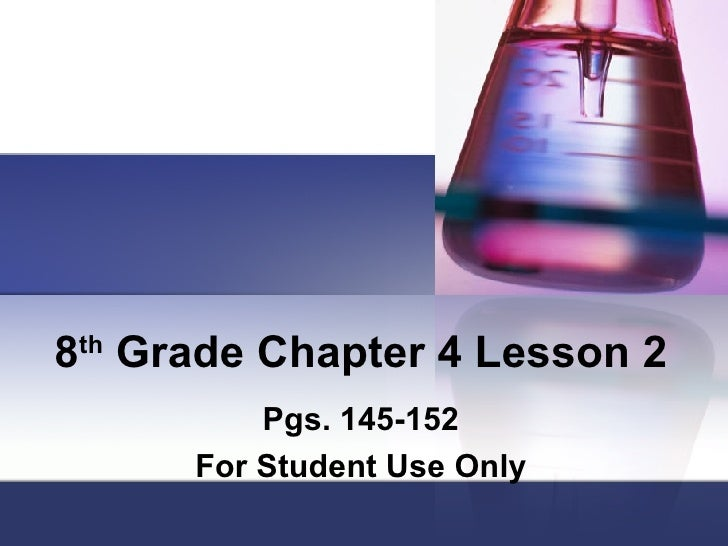 8 th  Grade Chapter 4 Lesson 2 Pgs. 145-152 For Student Use Only