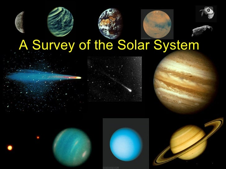 A Survey of the Solar System 0