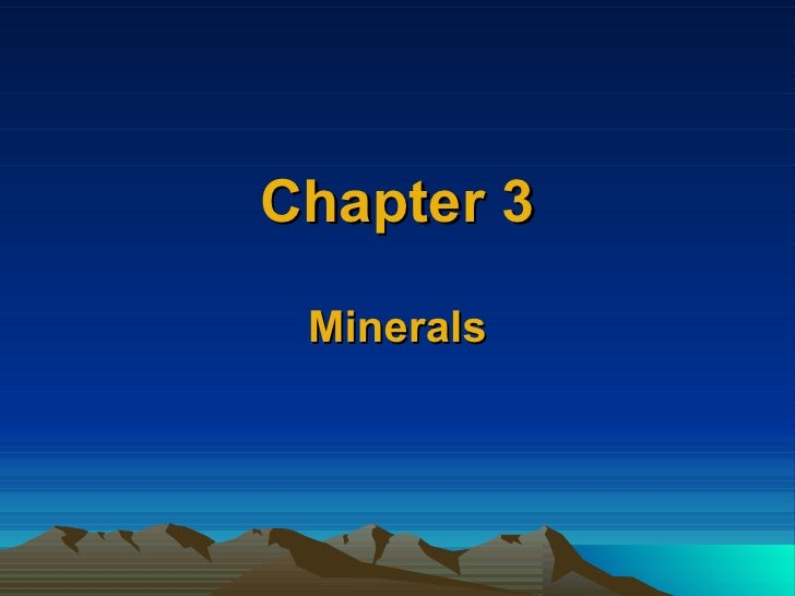 Chapter 3 Minerals