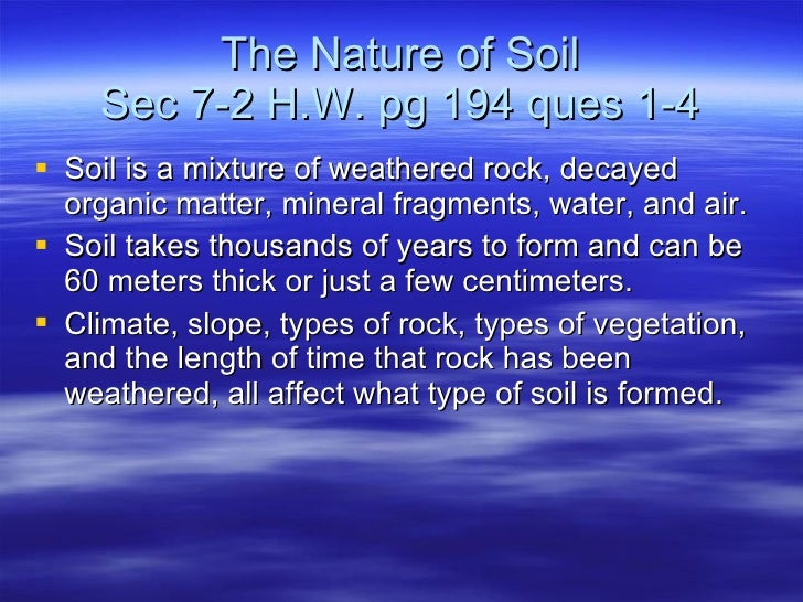 Chapter 7 weathering soil for Soil 60 years