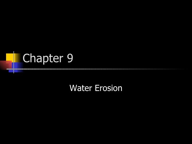 Chapter 9 Water Erosion