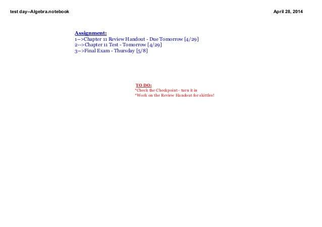 testdayAlgebra.notebook April28,2014 TODO: *ChecktheCheckpointturnitin *WorkontheReviewHandoutforskitt...