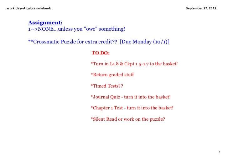 workdayAlgebra.notebook                                                          September27,2012            Assignme...