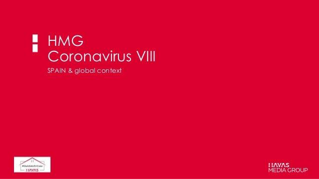 HMG Coronavirus VIII SPAIN & global context