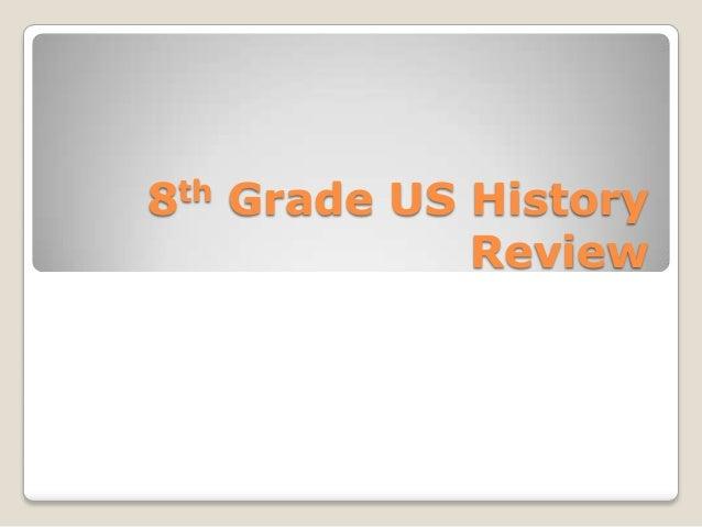 8th Grade US History Review