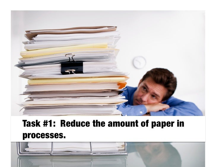 It costs $20 to file a document, $120 to find a misfiled document, and $220 to reproduce a  lost document.