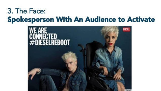 3. The Face: Spokesperson With An Audience to Activate