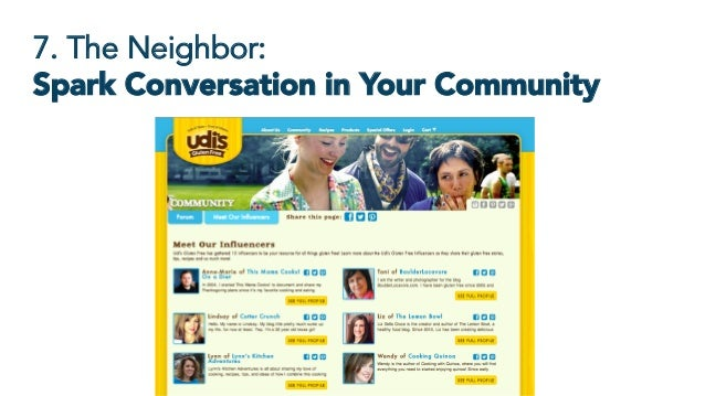 7. The Neighbor: Spark Conversation in Your Community