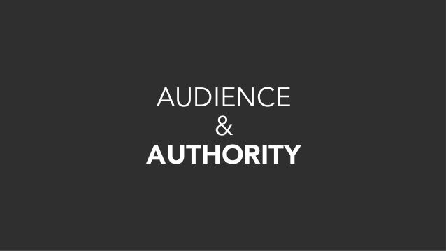 AUDIENCE & AUTHORITY