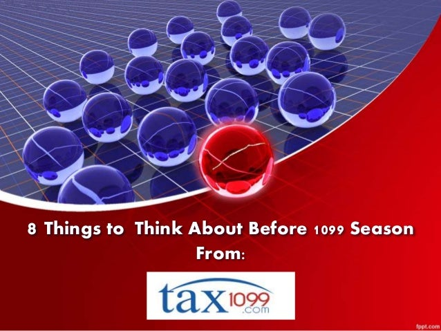 8 things to think about before 1099 season | Tax 1099 com