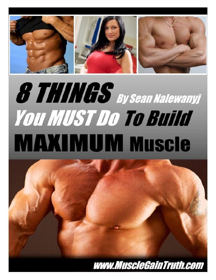 By Sean Nalewanyj www.MuscleGainTruth.com