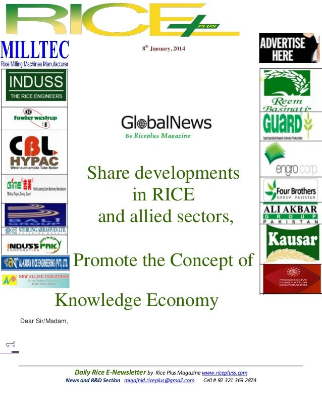 8th January, 2014  Share developments in RICE and allied sectors, Promote the Concept of Knowledge Economy Dear Sir/Madam,...