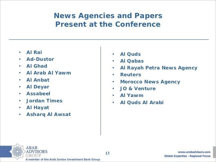 News Agencies and Papers             Present at the Conference•   Al Rai                   •   Al Quds•   Ad-Dustor       ...