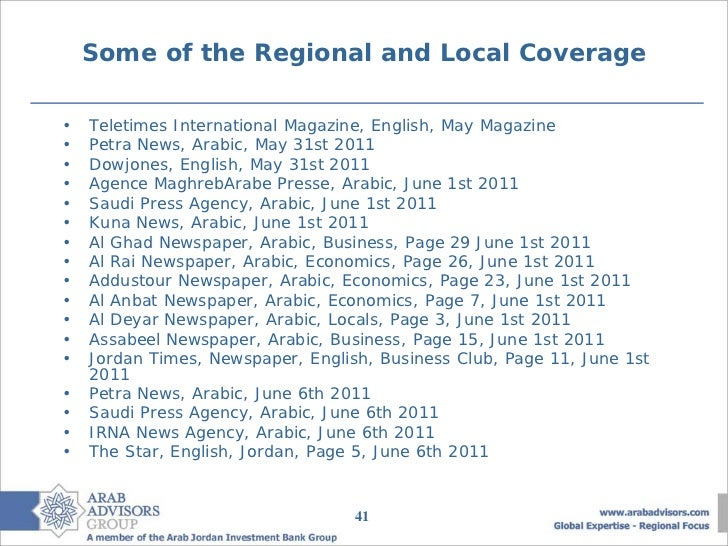 Some of the Regional and Local Coverage•   Teletimes International Magazine, English, May Magazine•   Petra News, Arabic, ...