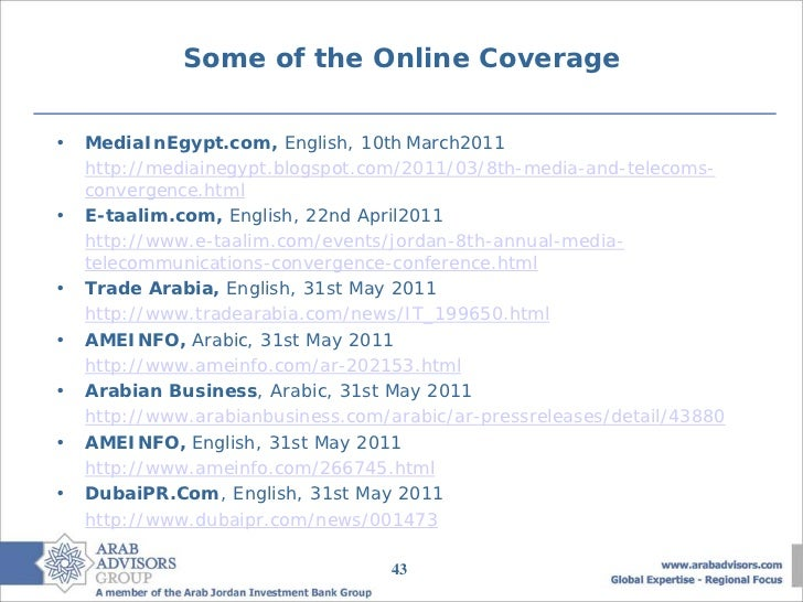 Some of the Online Coverage•   MediaInEgypt.com, English, 10th March2011    http://mediainegypt.blogspot.com/2011/03/8th-m...