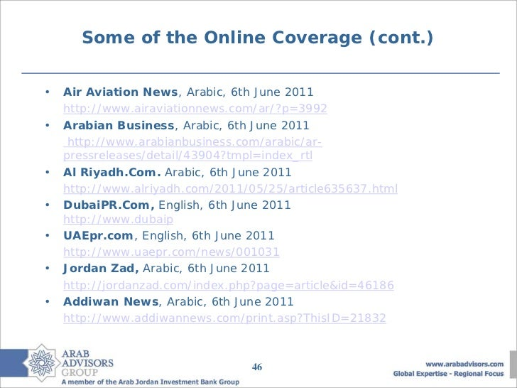 Some of the Online Coverage (cont.)•   Air Aviation News, Arabic, 6th June 2011    http://www.airaviationnews.com/ar/?p=39...