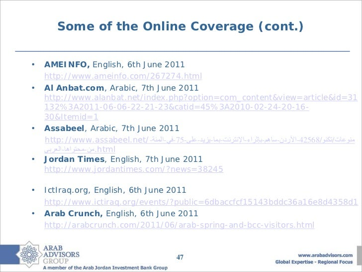 Some of the Online Coverage (cont.)•   AMEINFO, English, 6th June 2011    http://www.ameinfo.com/267274.html•   Al Anbat.c...