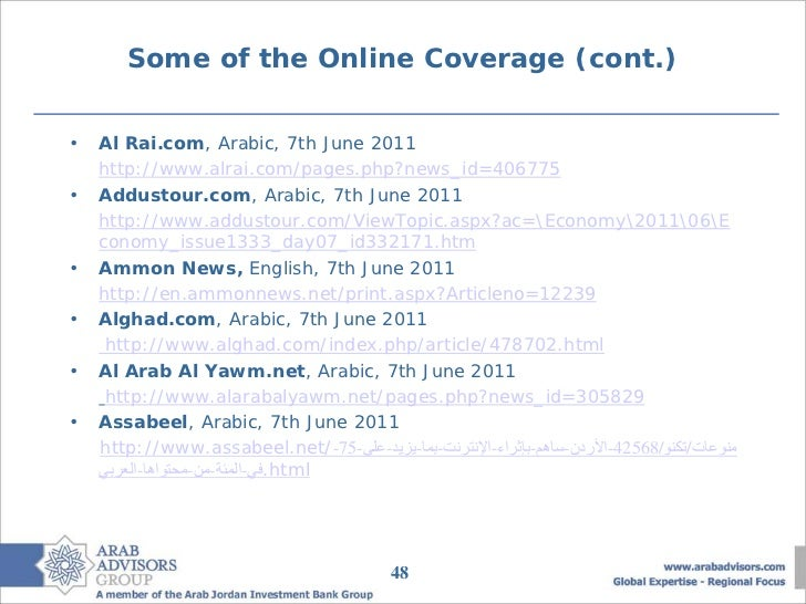 Some of the Online Coverage (cont.)•   Al Rai.com, Arabic, 7th June 2011    http://www.alrai.com/pages.php?news_id=406775•...